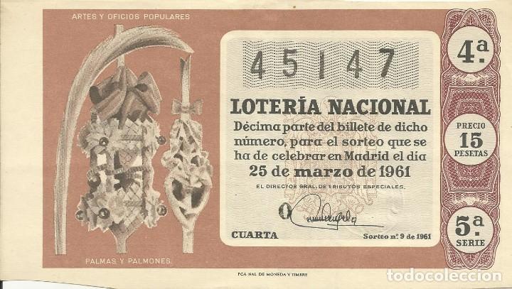 BILLETE LOTERÍA NACIONAL. 25 DE MARZO DE 1961. Nº 45147. ADMÓN 3. PLAZA PALACIO, LETRA A. BARCELONA. (Coleccionismo - Lotería Nacional)