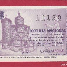 Lotería Nacional: LOTERIA SORTEO 18 DE 1965 CAMINO DE SANTIAGO CAPILLA DE LOS TEMPLARIOS TORRES DEL RIO. Lote 166708710
