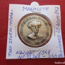 Lotería Nacional: MEDALLA RECUERDO A MANOLETE CON Nº 32363 LOTERIA DE NAVIDAD 1948. ISLERO (MIURA) 29/8/1947 RIP.. Lote 168756260