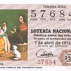 Lotería Nacional: LOTERIA NACIONAL, MURILLO, LA SAGRADA FAMILIA DEL PAJARITO, 7-4-1972. Lote 169315020