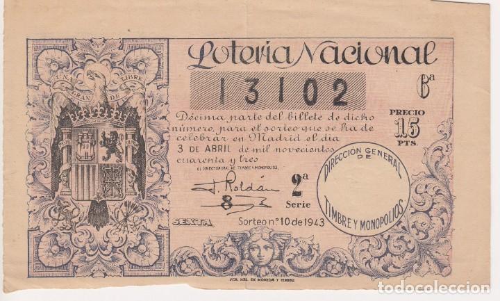 LOTERIA NACIONAL (TAMAÑO GRANDE, ESCUDO FRANCO) SORTEO Nº 10 DE 1943 Nº 13102 (Coleccionismo - Lotería Nacional)