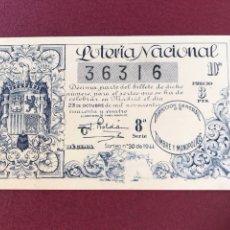 Lotería Nacional: LOTERIA AÑO 1944 SORTEO 30. Lote 171255812