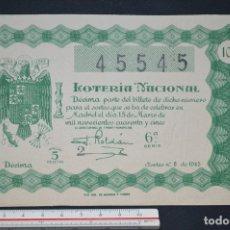 Loterie Nationale: LOTERÍA NACIONAL. SORTEO Nº 8. 15 DE MARZO DE 1945. ROMANJUGUETESYMAS.. Lote 172396409