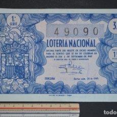 Loterie Nationale: LOTERÍA NACIONAL. SORTEO Nº 25. 5 DE SEPTIEMBRE DE 1949. ROMANJUGUETESYMAS.. Lote 172957449