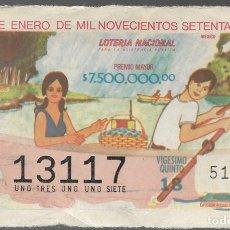 Lotería Nacional: BILLETE DE LOTERIA NACIONAL DE MEXICO, TRECE DE ENERO DE MIL NOVECIENTOS SETENTA Y CINCO. . Lote 173618759