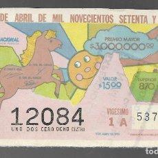 Lotería Nacional: BILLETE DE LOTERIA NACIONAL DE MEXICO, ONCE DE ABRIL DE MIL NOVECIENTOS SETENTA Y CINCO. . Lote 173619869