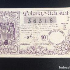 Lotería Nacional: LOTERIA AÑO 1944 SORTEO 30. Lote 173856037