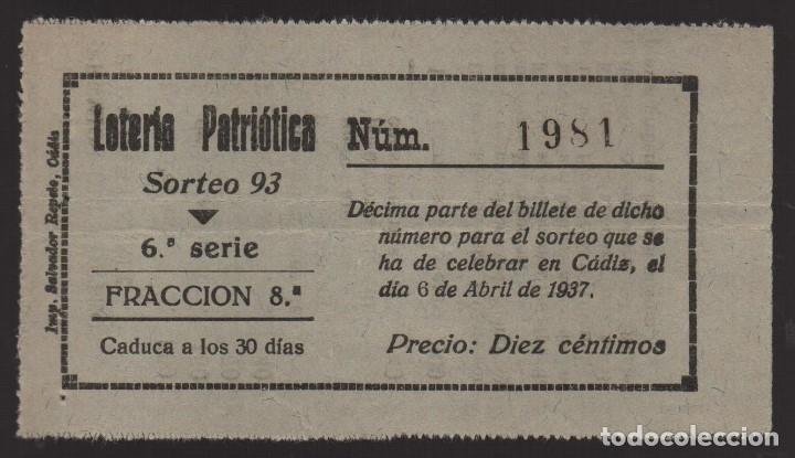 CADIZ. LOTERIA PATRIOTICA, SORTEO Nº 93, 6 ABRIL 1937, VER FOTOS (Coleccionismo - Lotería Nacional)