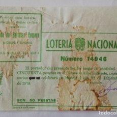 Lotería Nacional: PARTICIPACIÓN LOTERÍA NACIONAL BALTASAR ROMERO BÉJAR (SALAMANCA) 1978. Lote 174981630