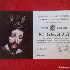 Lotería Nacional: PARTICIPACIÓN DE LOTERÍA NACIONAL LOTTERY 1990 LA CAROLINA JAÉN HERMANDAD PADRE JESÚS NAZARENO VER. Lote 175487205