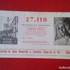 Lotería Nacional: PARTICIPACIÓN DE LOTERÍA NACIONAL 1990 ÚBEDA COFRADÍA JESÚS RESUCITADO SANTÍSIMA VIRGEN LA PAZ VER F. Lote 175562779
