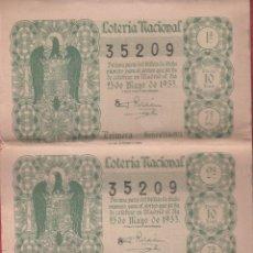 Lotería Nacional: LOTERÍA NACIONAL SORTEO -15 -1953 - 25 DE MAYO DE 1953 - SERIE 7ª COMPLETA - NUMERO 35209 *. Lote 176061219