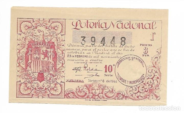 LOTERIA NACIONAL AÑO 1944 SORTEO 6 (Coleccionismo - Lotería Nacional)