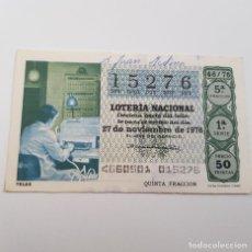 Lotería Nacional: LOTERÍA NACIONAL, SORTEO 46/76, 27 NOVIEMBRE 1976, COMUNICACIONES, TELEX, NOMBRE BOLÍGRAFO. Lote 176926023