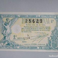 Lotería Nacional: DECIMO LOTERIA AÑO 1932 SORTEO 36 NÚM 25629. Lote 178002202