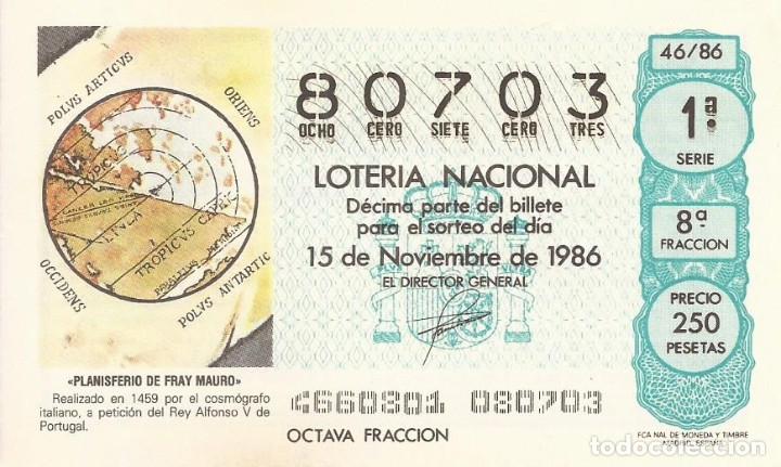 LOTERIA NACIONAL - 80703 - 15 NOVIEMBRE 1986 - FRACCION 8 - PLANISFERIO DE FRAY MAURO (Coleccionismo - Lotería Nacional)