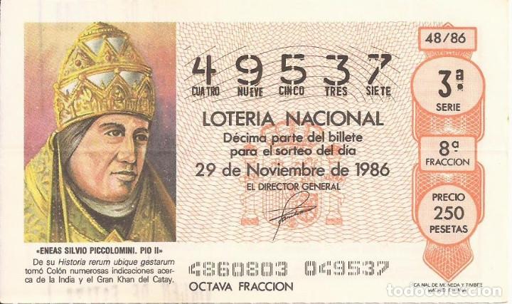 LOTERIA NACIONAL - 49537 - 29 NOVIEMBRE 1986 - FRACCION 8 - ENEAS SILVIO PICCOLOMINI. PIO II (Coleccionismo - Lotería Nacional)