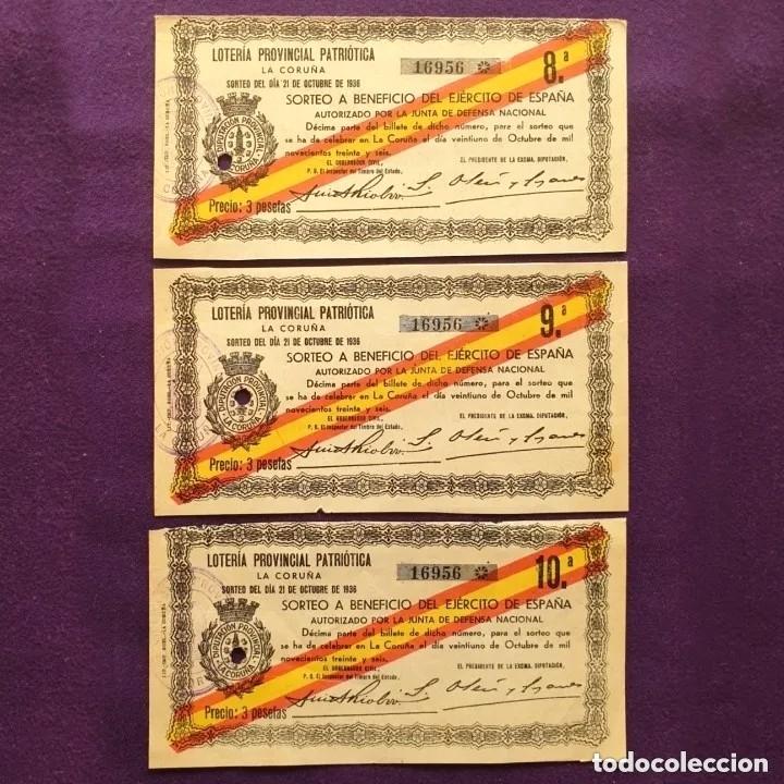 3 BILLETES LOTERIA PATRIOTICA LA CORUÑA.SORTEO 21 OCTUBRE 1936.A BENEFICIO DEL EJERCITO.GUERRA CIVIL (Coleccionismo - Lotería Nacional)