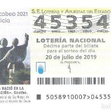 Lotería Nacional: 1 DECIMO LOTERIA SABADO 20 JULIO 2019 58/19 CAPICUA VISTA CATEDRAL MONTE DO GOZO - CAMINO SANTIAGO . Lote 178745501