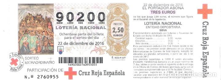1 DECIMO LOTERIA PARTICIPACION CRUZ ROJA - 22 DICIEMBRE 2016 - NAVIDAD (Coleccionismo - Lotería Nacional)