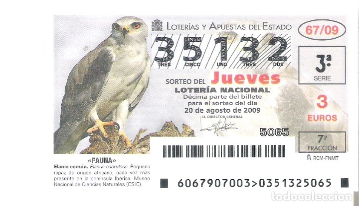 1 DECIMO DE LOTERIA DEL JUEVES - 20 AGOSTO 2009 - 67/09 - FAUNA - AVES - ELANIO COMUN (Coleccionismo - Lotería Nacional)