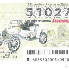 Lotería Nacional: 1 DECIMO LOTERIA DEL JUEVES - 12 JULIO 2018 - 55/18 - COCHES O VEHICULOS ANTIGUOS - BUICK EE.UU 1904. Lote 180279936