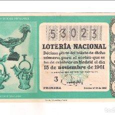 Lotería Nacional: DÉCIMO DEL 15 DE NOVIEMBRE DE 1961 SORTEO 32 ADMINISTRACIÓN DE IGUALADA. (61-32). Lote 181498830