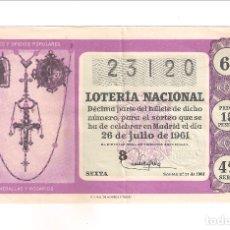 Lotería Nacional: DÉCIMO DEL 26 DE JULIO DE 1961 SORTEO 21 ADMINISTRACIÓN 18 DE BILBAO. (61-21). Lote 181499606