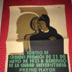 Lotería Nacional: CARTEL LOTERIA NACIONAL ESPAÑOLA - AÑO 1933 - SORTEO A BENEFICIO CIUDAD UNIVERSITARIA DE MADRID. Lote 182432950