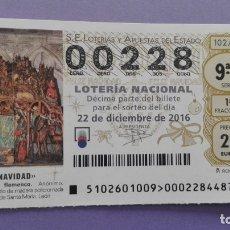 Lotería Nacional: DECIMO DE LOTERIA NUMERO BAJO(228). Lote 183038022