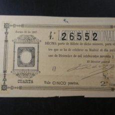 Lotería Nacional: DÉCIMO DE LOTERÍA NACIONAL 31 DICIEMBRE 1897. Lote 183725691