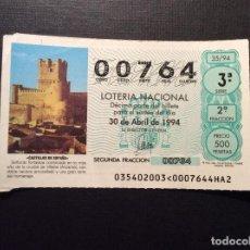 Lotería Nacional: DECIMO LOTERIA 00764 SORTEO 35-1994. Lote 185577886