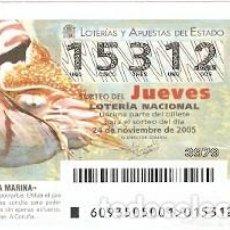 Lotería Nacional: DÉCIMO LOTERÍA JUEVES, SORTEO Nº 93 DE 2005. NAUTILO. REF. 10-0593. Lote 185873238