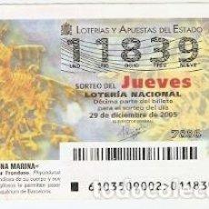 Lotería Nacional: DÉCIMO LOTERÍA JUEVES, SORTEO Nº 103 DE 2005. DRAGÓN DE MAR FRONDOSO. REF. 10-05103. Lote 185873855