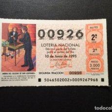 Lotería Nacional: DECIMO LOTERIA 00926 SORTEO 46-1995. Lote 185934847