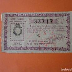 Lotería Nacional: LOTERIA NACIONAL 2 FEBRERO 1931 SORTEO 4 NÚM 33717. Lote 186137527
