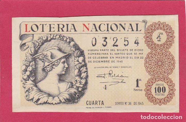 LOTERIA NACIONAL SORTEO 36 DE 1945 (Coleccionismo - Lotería Nacional)