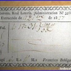 Lotería Nacional: GERONA. REAL LOTERÍA. AÑO 1827.. Lote 187592435