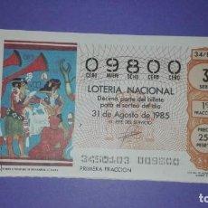 Lotería Nacional: DECIMO DE LOTERIA 09800 (ENTERO). Lote 188781305