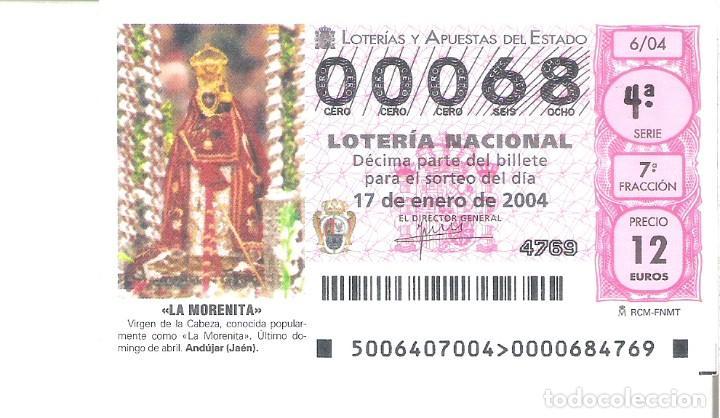 1 DECIMO LOTERIA DEL SABADO - 17 ENERO 2004 - 6/04 - LA MORENITA - ANDUJAR ( JAEN ) (Coleccionismo - Lotería Nacional)