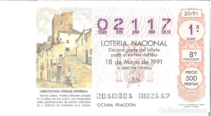 1 DECIMO LOTERIA DEL SABADO - 18 MAYO 1991 - 20/91 - MARTOS ( JAEN ) ARQUITECTURA ESPAÑOLA (Coleccionismo - Lotería Nacional)
