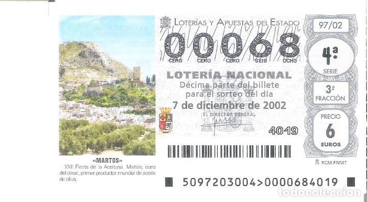 1 DECIMO LOTERIA DEL SABADO -- 7 DICIEMBRE 2002 - 97/02 - MARTOS CUNA DEL OLIVAR ( JAEN ) (Coleccionismo - Lotería Nacional)