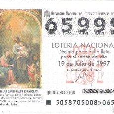 Lotería Nacional: 1 DECIMO LOTERIA DEL SABADO - 19 JULIO 1997 - 58/97 - SAGRADA FAMILIA - CATEDRAL DE JAEN. Lote 190873160