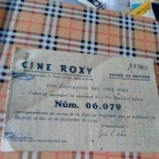 Lotería Nacional: CINE ROXY -BOLETO LOTERIA DE NAVIDAD 1949. Lote 191060586