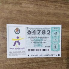 Lotteria Nationale Spagnola: MFF.- LOTERIA NACIONAL.- REAL VALLADOLID C.F., S.A.D..- Nº 64782.- 14-6-2003.-. Lote 191101707