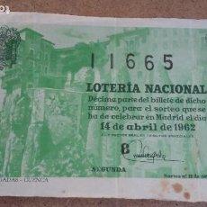 Lotería Nacional: BILLETE LOTERIA NACIONAL Nº 11665 - 14 ABRIL 1962 - SORTEO Nº 11. Lote 191210146