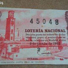 Lotería Nacional: BILLETE LOTERIA NACIONAL Nº 45048 - 5 JUNIO 1962 - SORTEO Nº 16. Lote 191210692