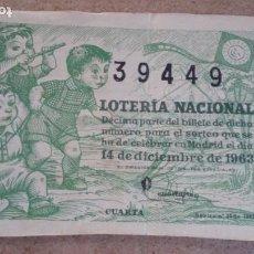 Lotería Nacional: BILLETE LOTERIA NACIONAL Nº 39449 - 14 DICIEMBRE 1963 - SORTEO Nº 35. Lote 191210812