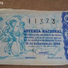 Lotería Nacional: BILLETE LOTERIA NACIONAL Nº 11373 - 15 FEBRERO 1963 - SORTEO Nº 5. Lote 191211470