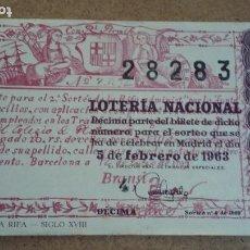 Lotería Nacional: BILLETE LOTERIA NACIONAL Nº 28283 - 5 FEBRERO 1963 - SORTEO Nº 4. Lote 191375091